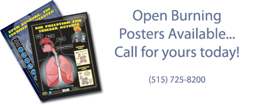 Open burning posters available...call for yours today: 515-242-5100