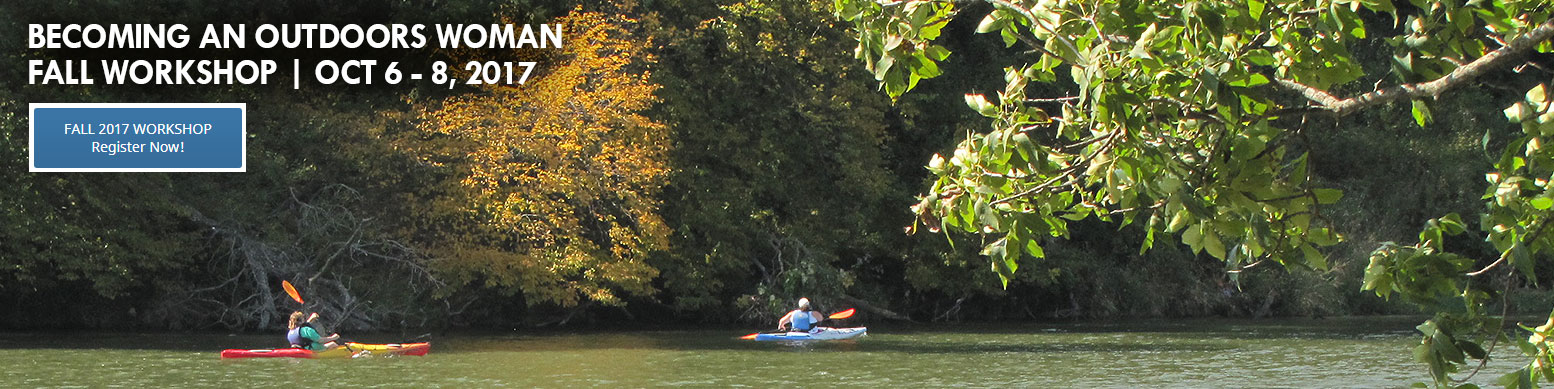 fall registration for becoming an outdoors woman workshop now open