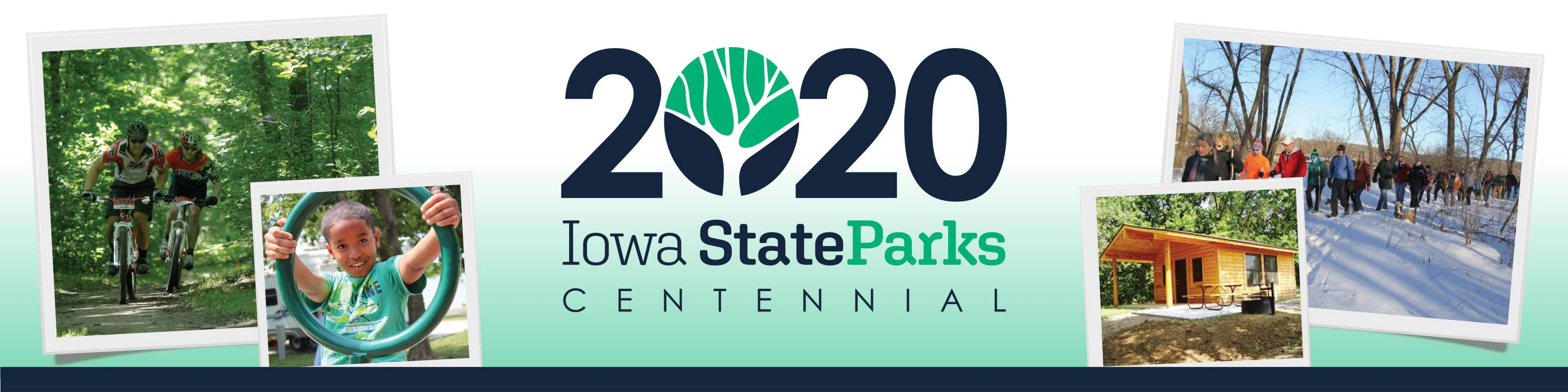 Iowa State Parks Centennial 2020, celebrating iowa state parks 100th anniversary with first day hikes, backbone centennial and more