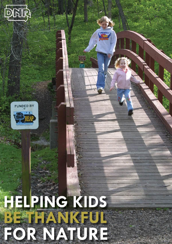 Ideas on helping your kids appreciate nature from the Iowa DNR