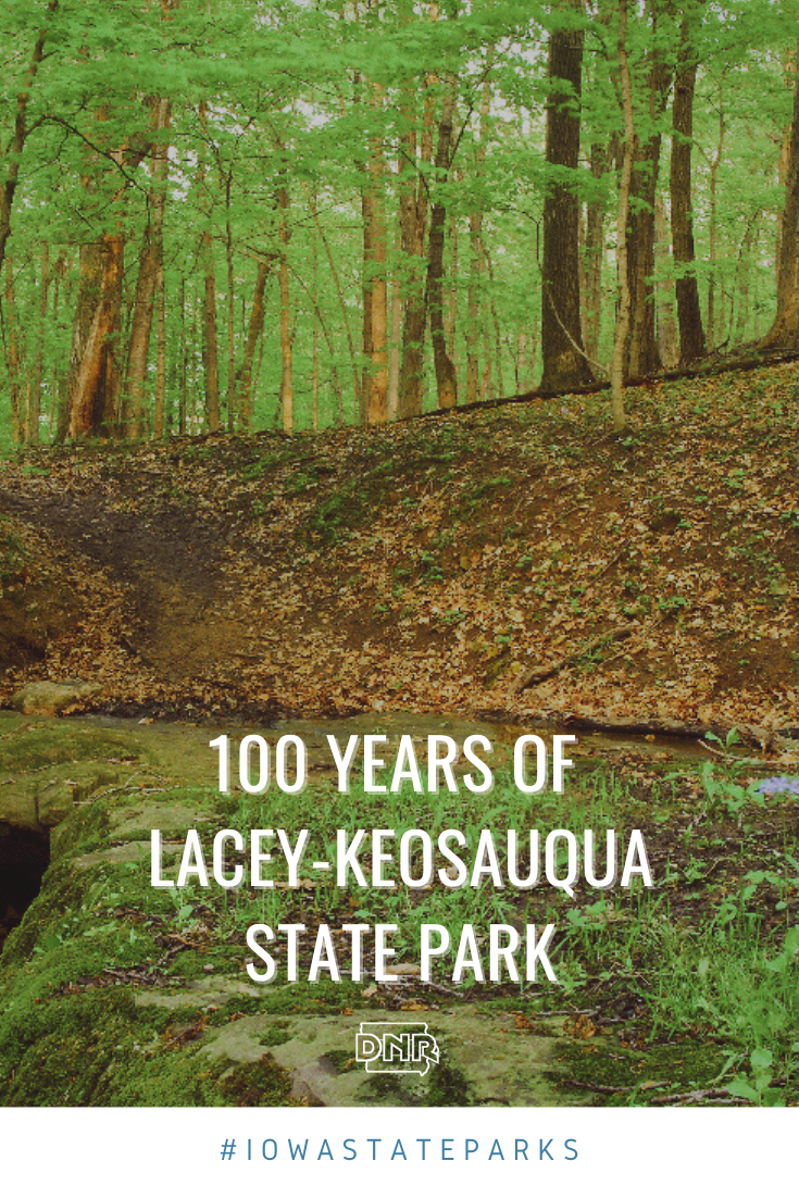 Celebrating 100 years of Lacey-Keosauqua State Park |  Iowa DNR