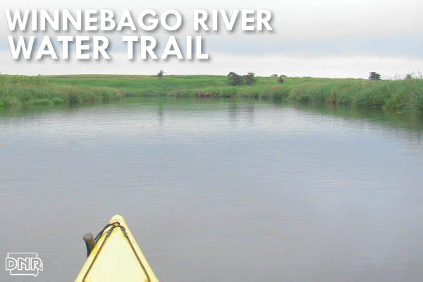 Get out the canoe or kayak and hit the Winnebago River Water Trail! | Iowa DNR