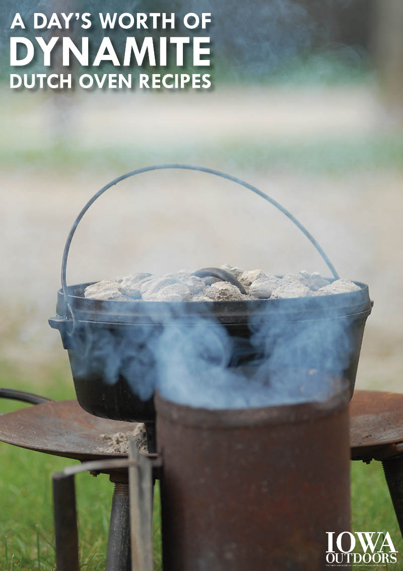 Smoked trout, cobbler, baked beans and more in a day's worth of dynamite Dutch oven recipes | Iowa Outdoors magazine
