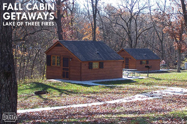 Fall is the perfect time to book a cabin at Lake of Three Fires State Park | Iowa DNR