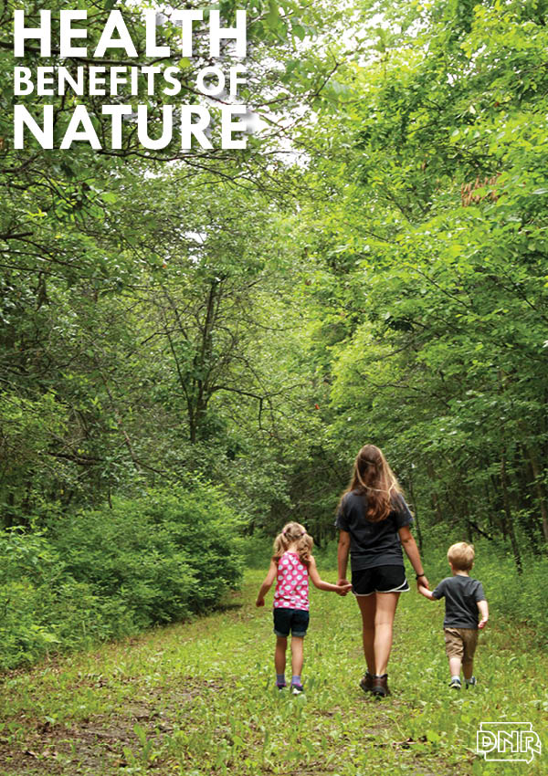 7 unexpected health benefits of spending time outdoors | Iowa DNR