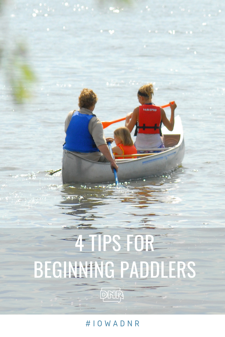 Many Iowans love spending summertime paddling through the water. If you want to try paddling for the first time, check out these tips to get started!  |  Iowa DNR