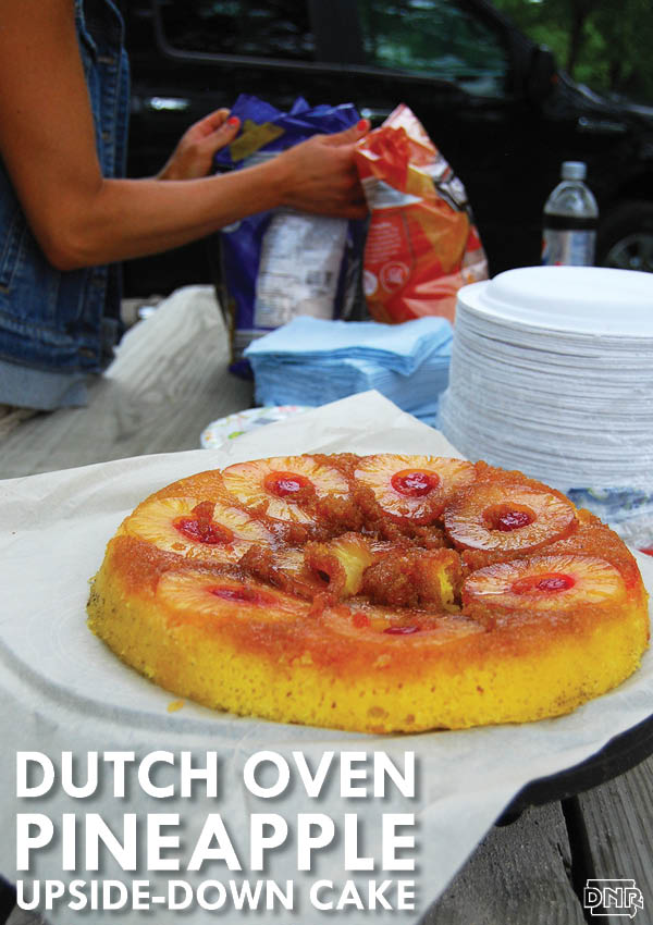 Dutch oven pineapple upside-down cake | Iowa DNR