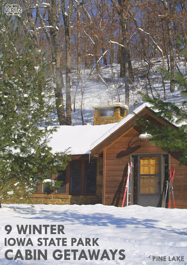 9 great winter cabin getaways in iowa state parks dnr