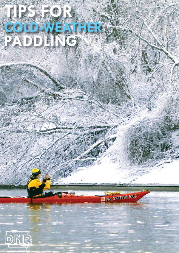 Great tips for canoeing and kayaking in cold weather | Iowa DNR
