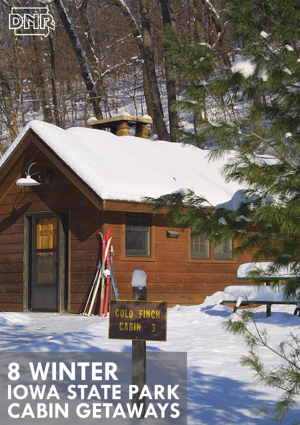 Great winter cabin getaways | Iowa DNR