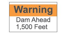Dam Visual, warning sign