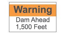 Dam Visual, warning sign