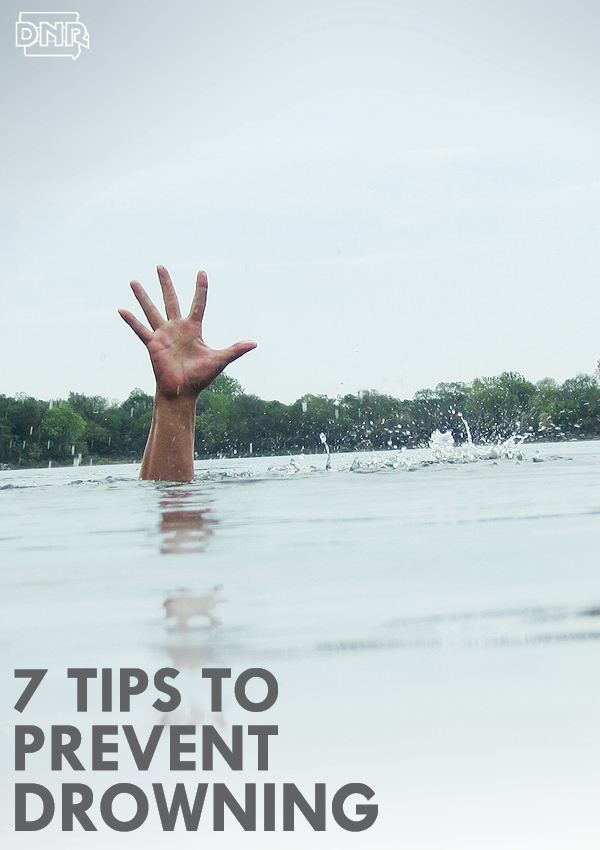 7 tips to prevent drowning | Iowa DNR