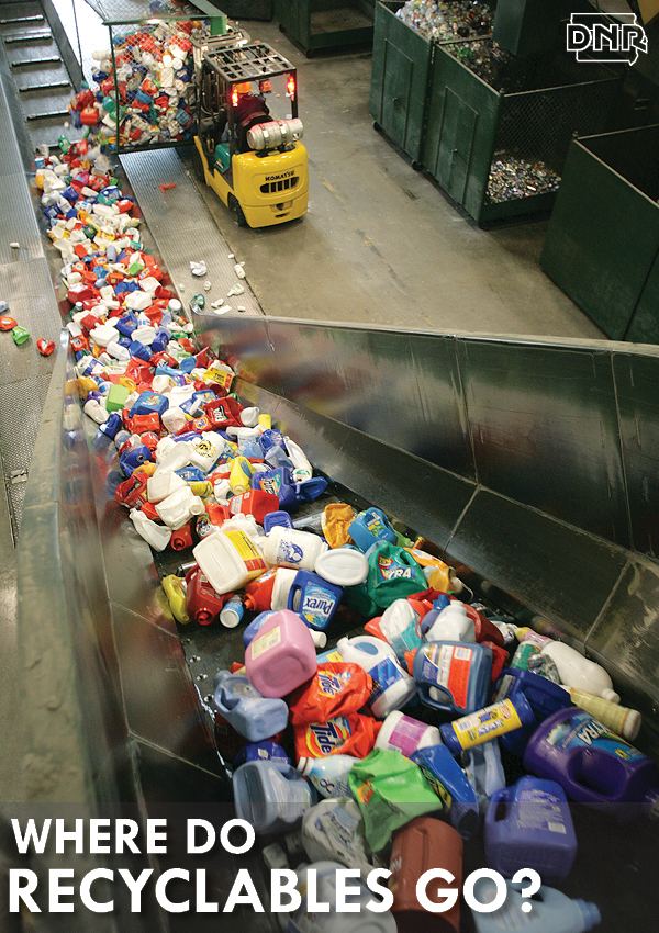 Ever wonder what happens to that milk jug beyond the bin? Learn what happens to your recyclables | Iowa DNR