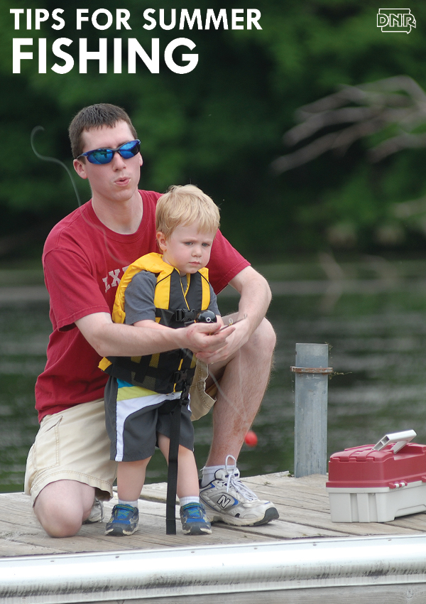 Must have summer fishing tips dnr news releases for Iowa fishing license