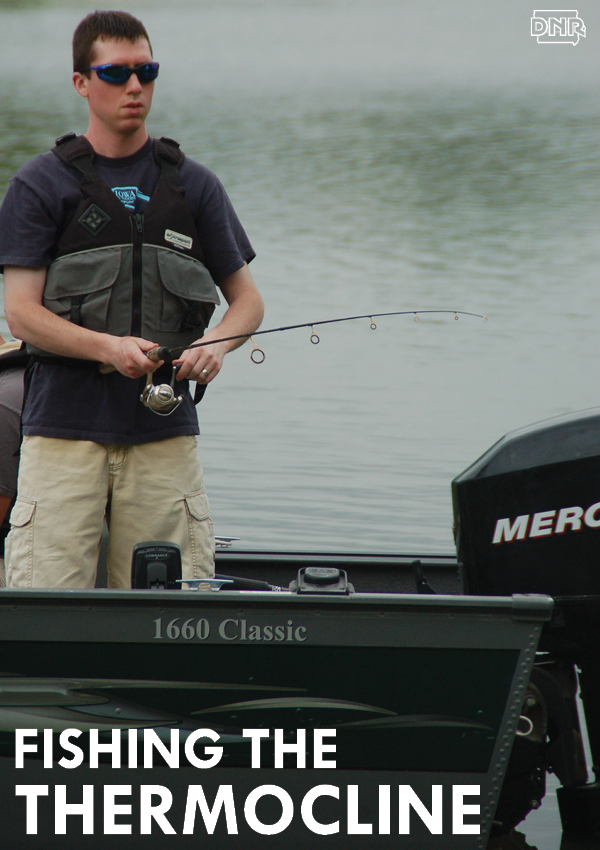 Tips for fishing the lake thermocline for better summer fishing success | Iowa DNR