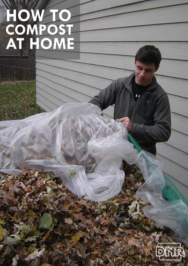 Tutorial for composting at home from the Iowa DNR